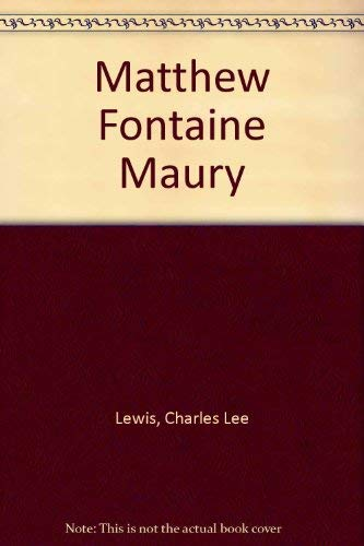 Matthew Fontaine Maury (Navies and men): Lewis, Charles Lee