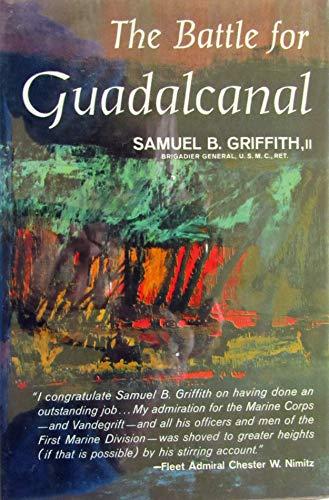 Battle for Guadalcanal: Samuel B. Griffith