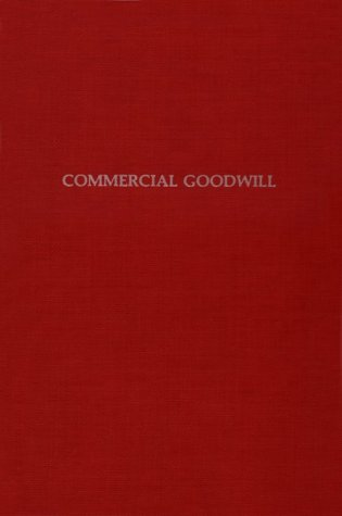 9780405135323: Commercial Goodwill: Its History Value and Treatment in Accounts (Dimensions of accounting theory and practice)