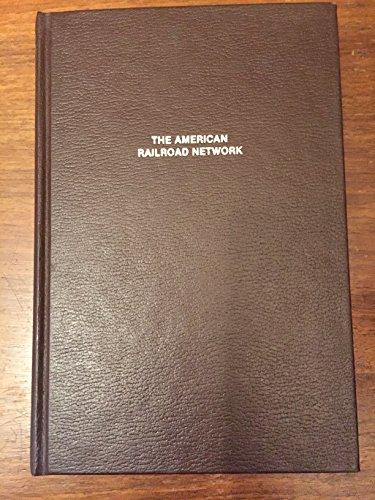 9780405138195: The American Railroad Network, 1861-1890
