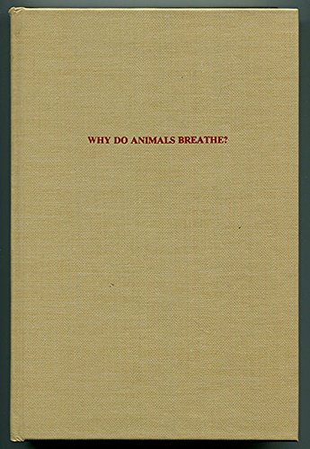 9780405138553: Why Do Animals Breathe? (The Development of science)