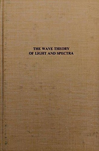 9780405138676: Wave Theory of Light and Spectra (The Development of science)