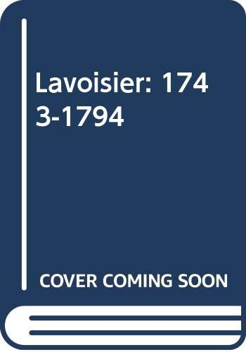 9780405139635: Lavoisier: 1743-1794 (The Development of science)