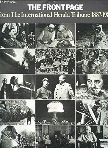 9780405139673: Front Page 1887-1980: The International Herald Tribune, Paris