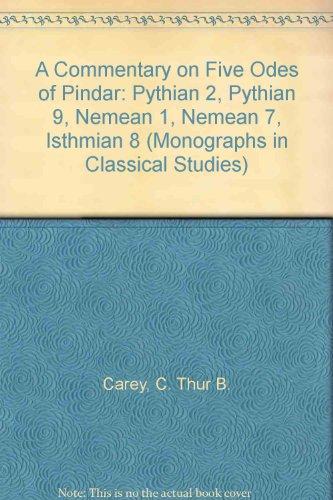 9780405140327: A Commentary on Five Odes of Pindar: Pythian 2, Pythian 9, Nemean 1, Nemean 7, Isthmian 8