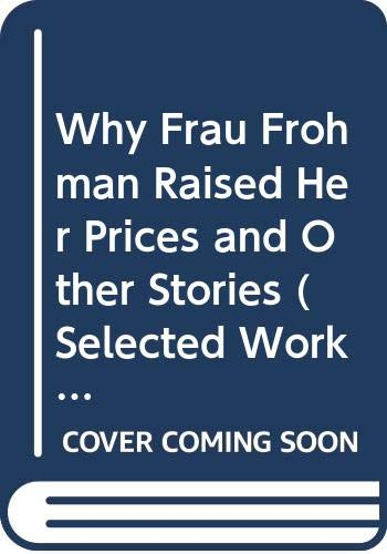 9780405141898: Why Frau Frohman Raised Her Prices and Other Stories (Selected Works of Anthony Trollope Series)