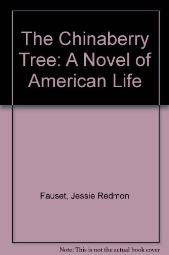 9780405185038: The Chinaberry Tree: A Novel of American Life