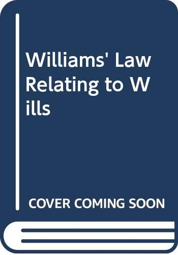 9780406001368: Williams' Law Relating to Wills