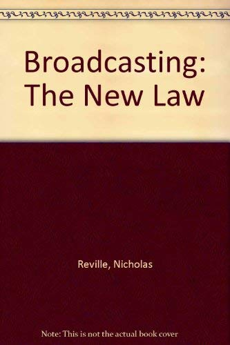 9780406001375: Broadcasting: The New Law