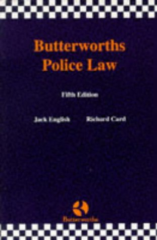 Butterworths Police Law: English, Jack and