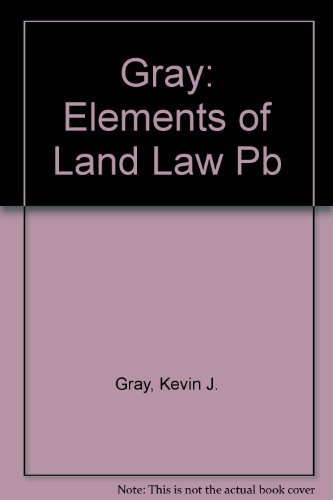 Elements of Land Law. Second edition.: GRAY, KEVIN.