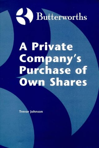 9780406011909: A Private Company's Purchase of Own Shares