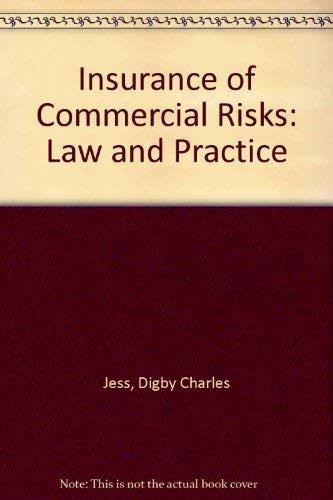 9780406014825: Insurance of Commercial Risks: Law and Practice