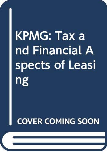 9780406020130: KPMG: Tax and Financial Aspects of Leasing