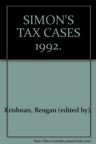 SIMON'S TAX CASES 1992.: Krishnan, Rengan (edited