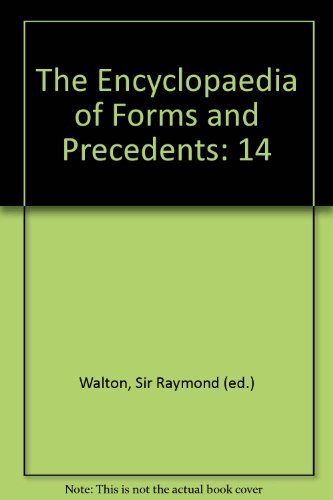 The Encyclopaedia Of Forms And Precedents: 20: Insurance: Walton, Sir Raymond (ed.)