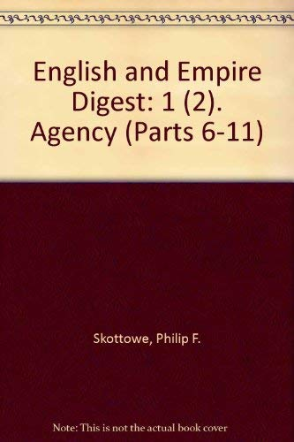 9780406025005: English and Empire Digest: 1 (2). Agency (Parts 6-11)