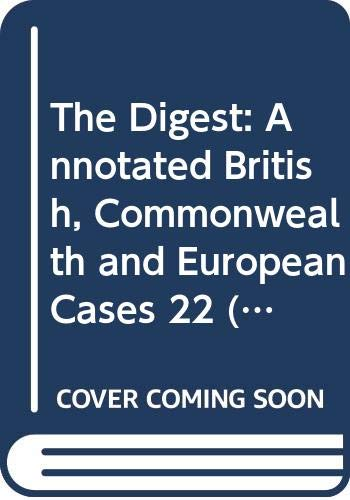 9780406026125: The Digest: Annotated British, Commonwealth and European Cases 22 (1): Evidence (Parts 1-4 (3) (i))