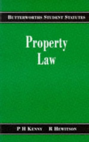 Property Law (Student Statutes Series): Kenny, Phillip H.