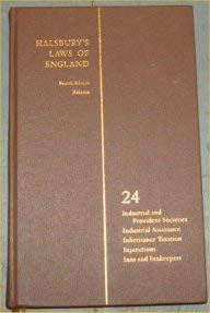 Halsbury s Laws of England. Fourth Edition Reissue. Volume 24. Industrial and Provident Societies, ...