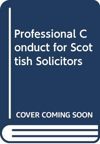 9780406044983: Professional Conduct for Scottish Solicitors