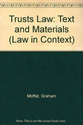 Trusts Law: Text and Materials: Moffat, Graham; Bean, Gerard; Dewar, John