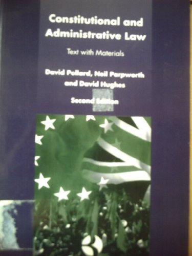 Constitutional And Administrative Law (SCARCE REVISED AND UPDATED SECOND EDITION SIGNED BY ONE OF...