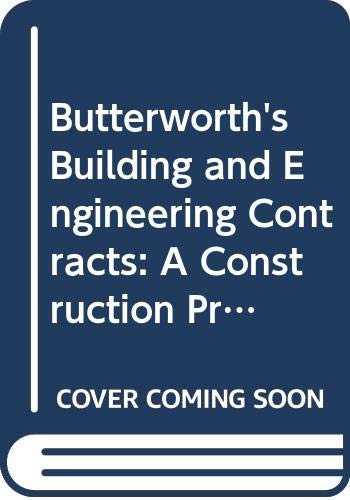 9780406049490: Butterworths Building & Engineering Contracts: A Construction Practitioners' Guide