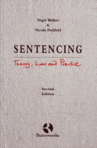 9780406063250: Sentencing: Theory, Law and Practice