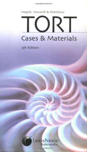 9780406063267: Hepple, Howarth and Matthews' Tort: Cases & Materials