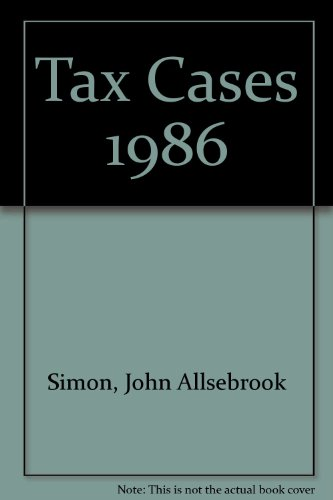 9780406073808: Tax Cases 1986