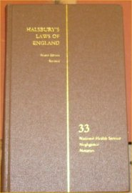 Halsbury s Laws of England. Fourth Edition Reissue. Volume 33. National Health Service; Negligence;...