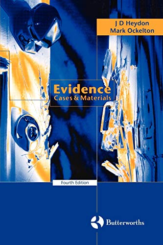 Evidence: Cases and Materials.: Heydon, J D
