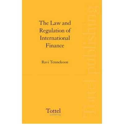 9780406100603: The Law and Regulation of International Finance
