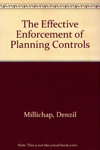 9780406119407: The Effective Enforcement of Planning Controls