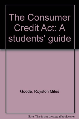 Consumer Credit Act: A Student's Guide