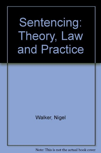 9780406252630: Sentencing - Theory, Law & Practice