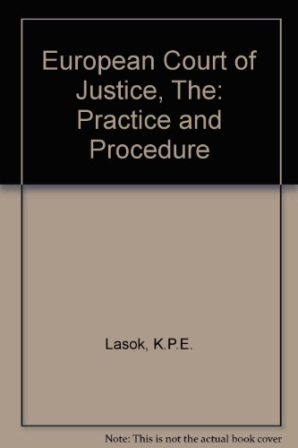 9780406268105: European Court of Justice, The: Practice and Procedure