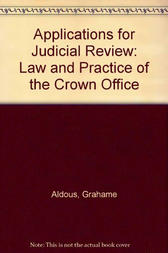 9780406273208: Applications for Judicial Review: Law & Practice of the Crown