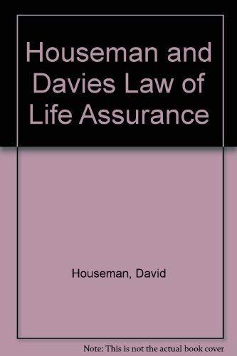 Houseman and Davies Law of Life Assurance: Houseman, David; Davies, B.P.A. (Surridge, Robert; ...