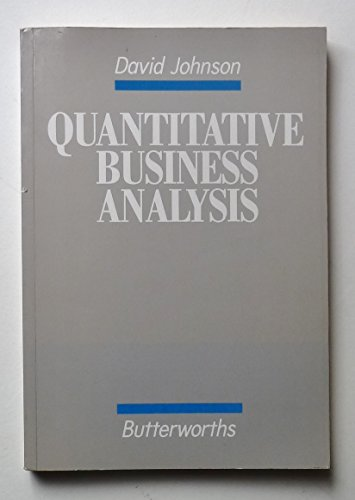 Quantitative Business Analysis (9780406503817) by David Johnson