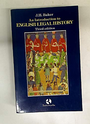 Introduction to English Legal History: J. H. Baker