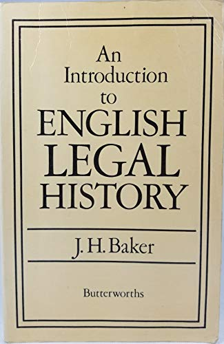 Introduction to English Legal History: Baker, J.H.