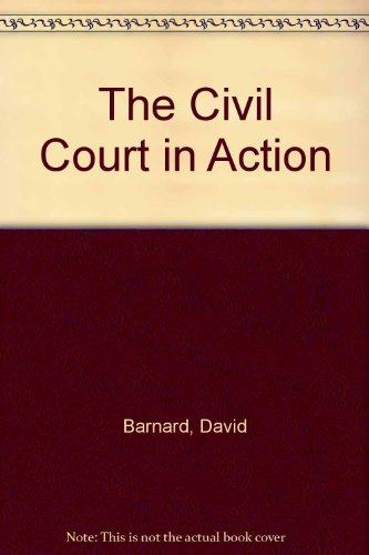 9780406556226: The Civil Court in Action