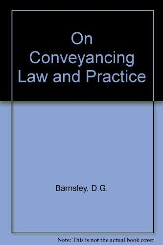 9780406556318: On Conveyancing Law and Practice