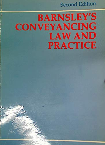 9780406556332: Conveyancing Law and Practice