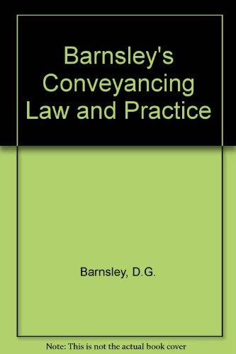 9780406556349: Barnsley's Conveyancing Law and Practice
