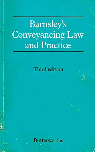 9780406556356: Barnsley's Conveyancing Law and Practice