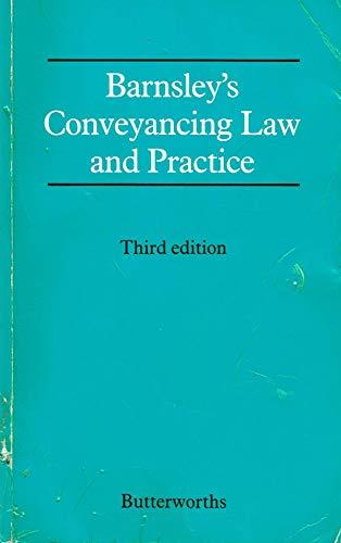 9780406556356: Barnsley's Conveyancing Law & Practice