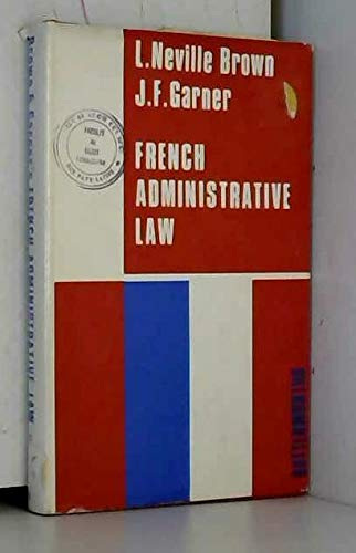 9780406561503: French Administrative Law